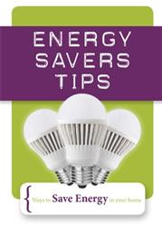 Energy Savers Tips