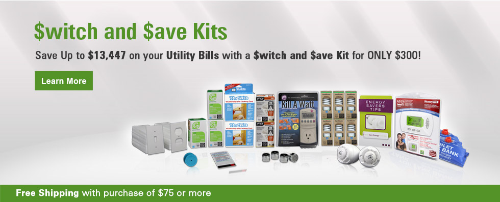 Switch and Save Kits